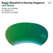 Bugge Wesseltoft, Henning Kraggerud | Last Spring