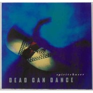 Dead Can Dance | Spiritchaser