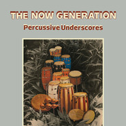 Peter Lüdemann, Pit Troja | The Now Generation (Percussive Underscores)