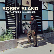 Bobby Bland | Two Steps From The Blues