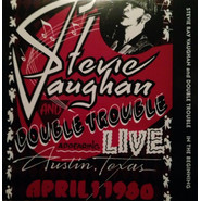 Stevie Ray Vaughan & Double Trouble | In The Beginning