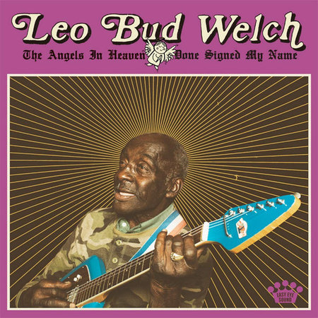 Leo Welch | The Angels In Heaven Done Signed My Name