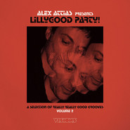 Alex Attias | Alex Attias presents LillyGood Party Vol. 2