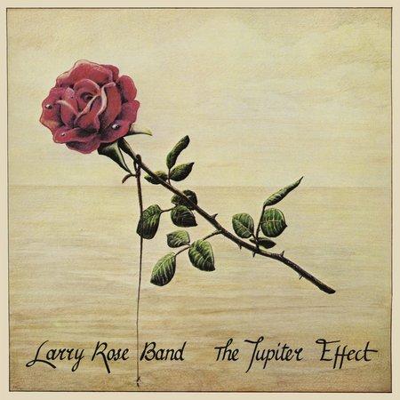 Larry Rose Band   The Jupiter Effect