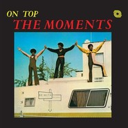 The Moments | On Top