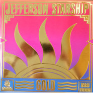 JEFFERSON STARSHIP | GOLD (COLOURED) (RSD19)