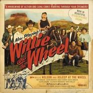 Willie Nelson & the Wheel | Willie & The Wheel (180 Gram)