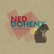Ned Doheny | Think Like A Lover (Mudd's Extended Versions)