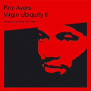 Roy Ayers | Virgin Ubiquity II (Unreleased Recordings 1976-1981)