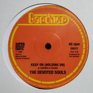 The Devoted Souls | Keep On (Holding On)
