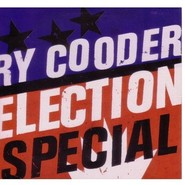 Ry Cooder | Election Special (LP + CD)