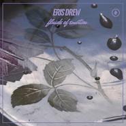 Eris Drew | Fluids of Emotion