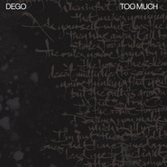 Dego | Too Much