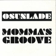 Osunlade | Momma's Groove