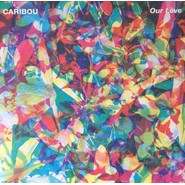 Caribou | Our Love