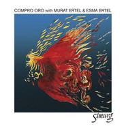 Compro Oro, Murat Ertel, Esma Ertel | Simurg