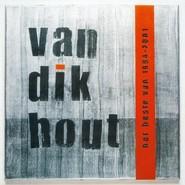 Van Dik Hout   Het Beste Van 1994-2001