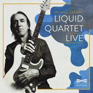 Michael Landau   Liquid Quartet Live