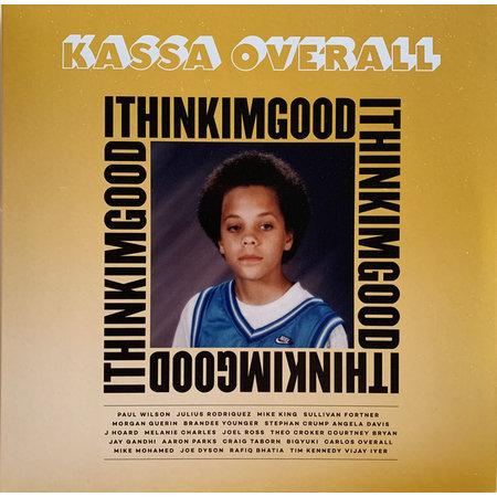 Kassa Overall | I Think I'm Good