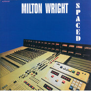 Milton Wright | Spaced