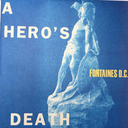 Fontaines D.C. | A Hero's Death