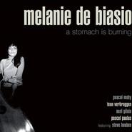 Melanie De Biasio   A Stomach Is Burning