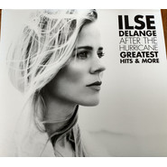 Ilse DeLange | After The Hurricane - Greatest Hits & More