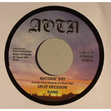 Split Decision Band | Watchin' Out / Dazed