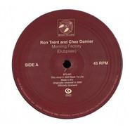 Ron Trent, Chez Damier   Morning Factory (Dubplate)