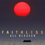 Faithless | All Blessed