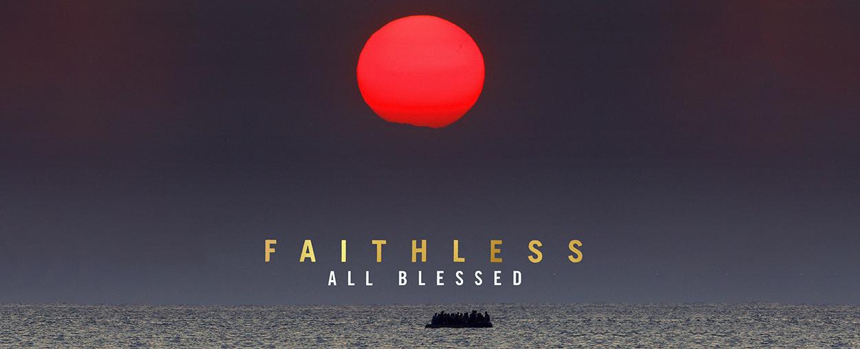 Faithless All Blessed