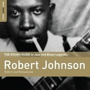 Robert Johnson | The Rough Guide To Blues Legends: