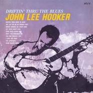John Lee Hooker | DRIFTIN' THRU THE BLUES