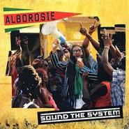 Alborosie    Sound The System