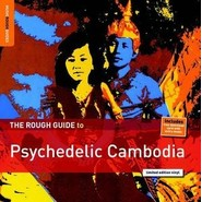 Various | The Rough Guide To Psychedelic Cambodia