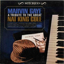 Marvin Gaye   A Tribute To The Great Nat King Cole