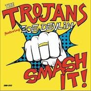 The Trojans   Smash It!