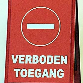 "A-board signs, information signs ""no entry"" Dutch & French"