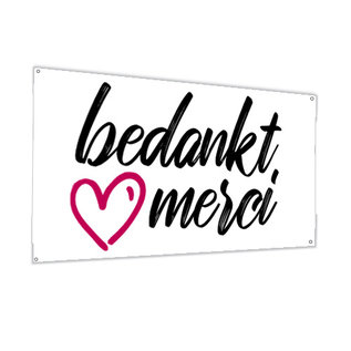 Banner 100 x 150 cm – reinforced in the corners - bedanktmerci