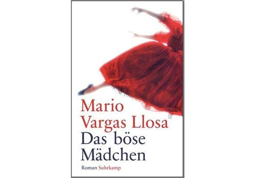 "SUHRKAMP VERLAG Das Böse Mädchen - ""The bad girl"" in German Mario Vargas Llosa"