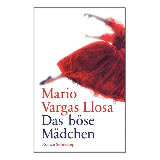 """Das Böse Mädchen - """"La chica mala"""" en alemán Mario Vargas Llosa"""