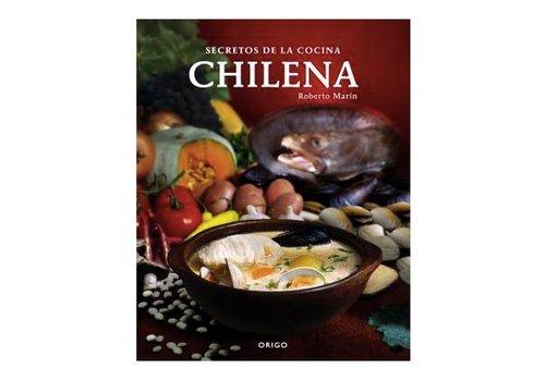 "ORIGO ""Secrets of chilean cuisine"" Roberto Marin"