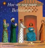 Kevin Crossley-Holland, Hoe ver nog naar Bethlehem?