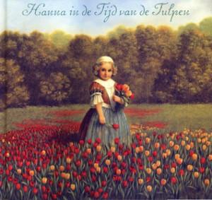 Deborah Noyens, Hanna in de tijd van de tulpen
