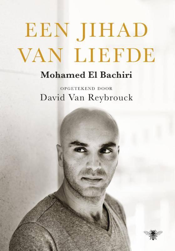 Mohamed El Bachiri, Een Jihad van liefde