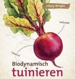 Hilary Wright, Biodynamisch tuinieren