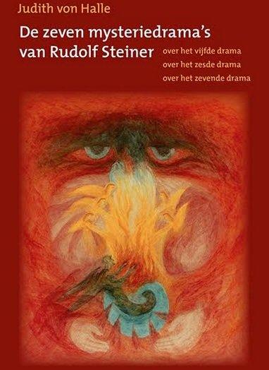 Judith von Halle, De zeven mysteriedrama's van Rudolf Steiner