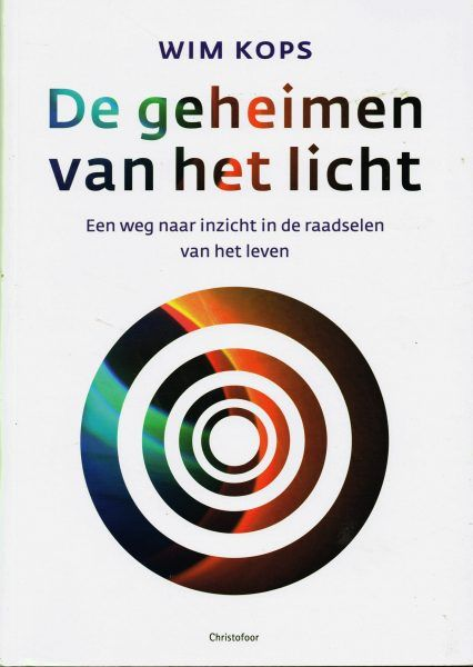Wim Kops, De geheimen van het licht