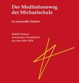 Rudolf Steiner, Der Meditationsweg der Michaelschule Bd. 1