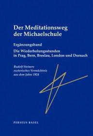 Rudolf Steiner, Der Meditationsweg der Michaelschule Bd. 2 Ergänzungsband